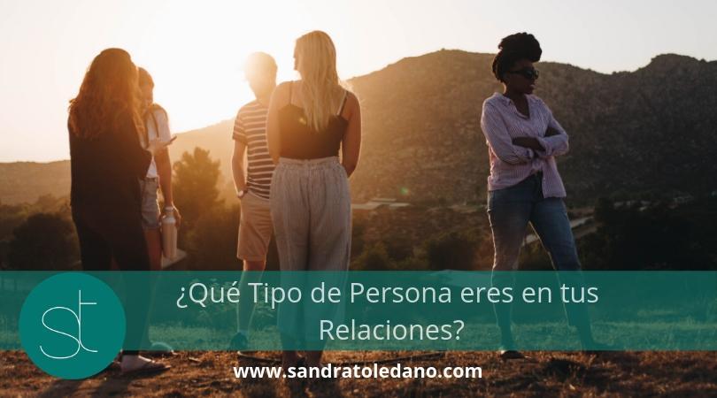 ¿Qué Tipo de Persona eres en tus Relaciones?